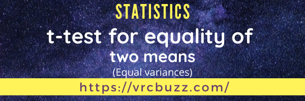 t-test for equality of 2 means (equal variances)