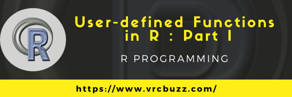 User-defined functions in R Part I