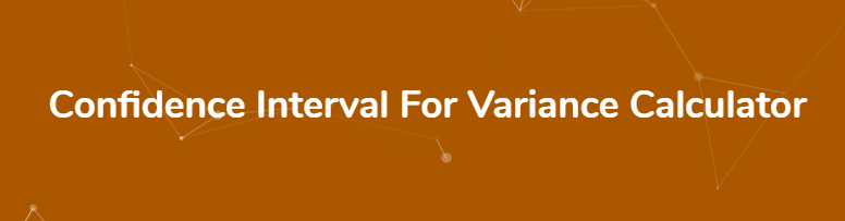 calculate-confidence-interval-variance