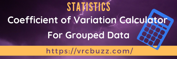 Coefficient of Variation Calculator for Grouped data