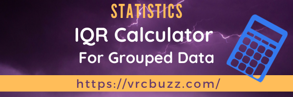 IQR Calculator for Grouped Data
