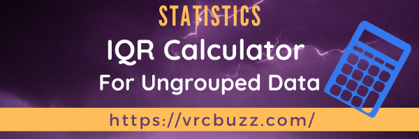 IQR Calculator for Ungrouped Data