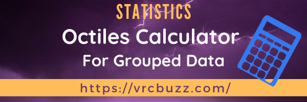Octiles Calculator for Grouped data