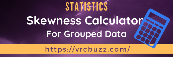 Skewness calculator for Grouped Data
