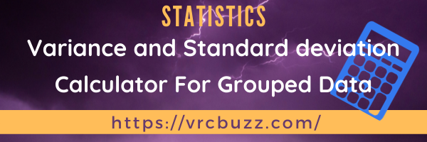 Variance and SD calculator Grouped Data