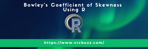 Bowley's coefficient of Skewness Using R